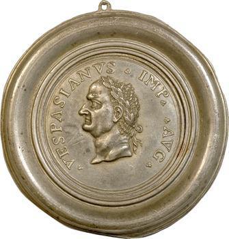 Antiquité : Vespasien, médaillon uniface, Italie, s.d. (XVIe siècle)