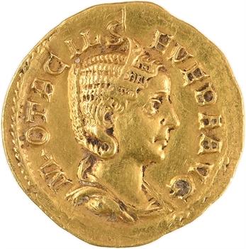 RETIRÉ – Otacilia Severa, aureus, Rome, 244-249