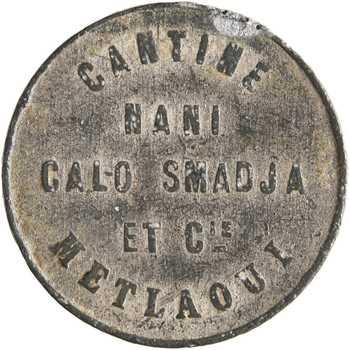 Tunisie, Metlaoui, 10 centimes cantine Nani Calo Smajda et Cie, s.d