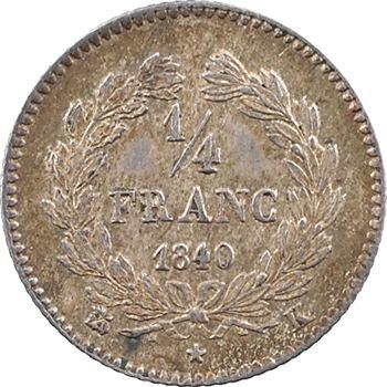 Louis-Philippe Ier, 1/4 franc, 1840 Bordeaux