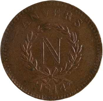 Premier Empire, siège d'Anvers, 10 centimes, 1814 Anvers
