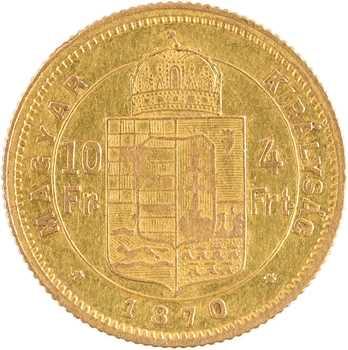 Hongrie, François-Joseph, 10 francs ou 4 forint, 1870 Kremnitz