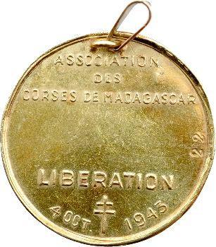 IIe Guerre Mondiale (Libération), association des Corses de Madagascar, en or, 1943, N° 22
