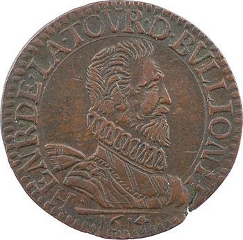 Sedan (principauté de), Henri de La Tour, liard 6e type (A), 1614 Raucourt