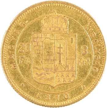 Hongrie, François-Joseph, 20 francs ou 8 forint, 1870 Kremnitz