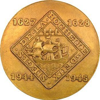 Dropsy (H.) : les deux sièges de La Rochelle, 1627-1628 et 1944-1945, 1946 Paris