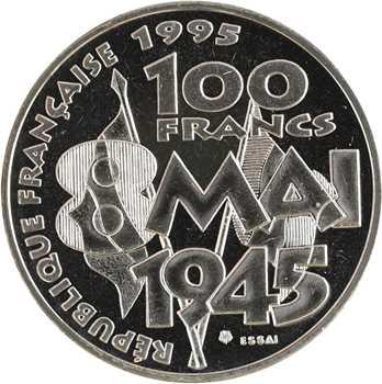 Ve République, essai de 100 francs 8 mai 1945, 1995 Pessac