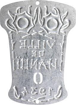 Indochine, Tonkin, Hanoï, plaque de taxe n° 0, 1934