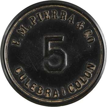 Panama, F. M. Pierra et Co., Culebra i Colon, monnaie de nécessité de 5 centavos, 1883