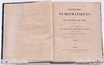 Saulcy (F. de), Souvenirs numismatiques de la révolution de 1848 ; recueil complet des médailles, monnaies et jetons qui ont paru en France depuis le 22 février jusqu'au 20 décembre 1848, Paris s.d