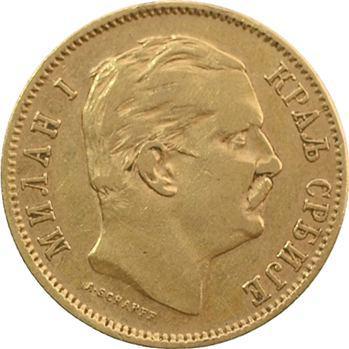 Yougoslavie, Serbie (royaume de), Milan Ier, 10 dinara, 1882 Vienne