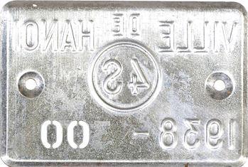 Indochine, Tonkin, Hanoï, plaque de taxe n° 00, 4 dollars, 1938