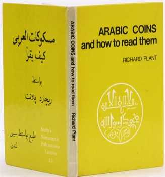 Plant (R.), Arabic Coins and how to read them, Manchester 1973 (première édition)