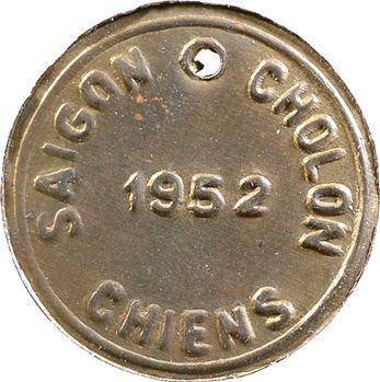 Indochine, Cochinchine, Saïgon, plaque de taxe pour chiens, 1952