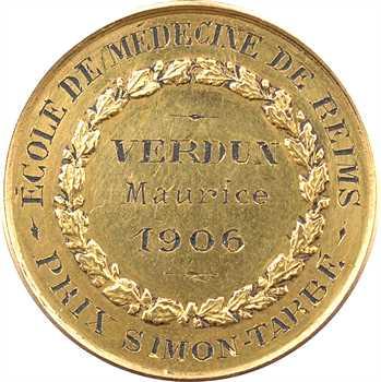 IIIe République, École de Médecine de Reims, médaille OR, 1906 Paris PROOFLIKE