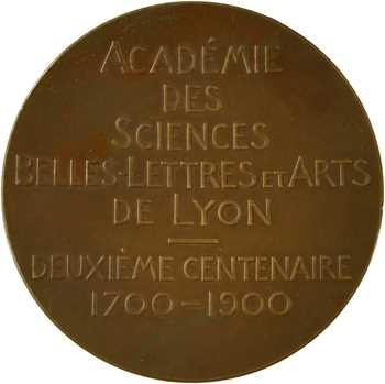 Patey (A.) : Bicentenaire de l'Académie des Sciences, Belles Lettrres et Arts de Lyon, 1700-1900 Paris