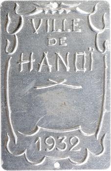 Indochine, Tonkin, Hanoï, plaque de taxe, 1932