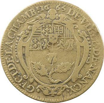 Lorraine, Nancy (ville de), Chambre de la ville, Charles IV, 1663