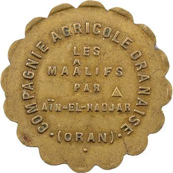 Algérie, Oran, compagnie agricole des Maâlifs, 1 franc, s.d. (Thévenon)