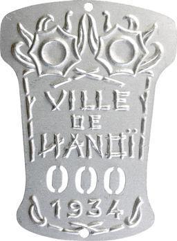 Indochine, Tonkin, Hanoï, plaque de taxe n° 000, 1934