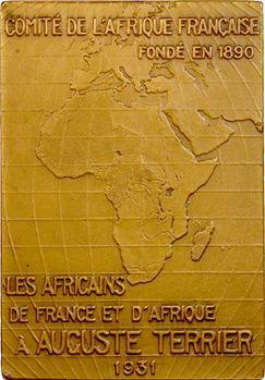 Afrique française, Auguste Terrier, plaque par De Hérain, 1931 Paris