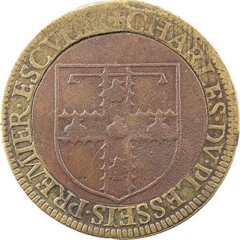 Picardie (Oise), Charles du Plesseis, Premier écuyer d'Henri III, jeton bimétallique, s.d. (c.1617)