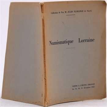 Collection Florange de Sierck (J.), Numismatique Lorraine, vente Drouot décembre 1937, Paris 1937