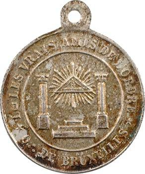 Belgique, Orient de Bruxelles, les Vrais amis de l'Ordre, jeton ou médaillette uniface, s.d