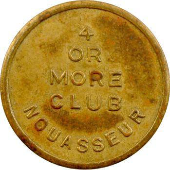 Maroc, Armée des États-Unis, 10 [cents], 4 OR MORE CLUB à Nouasseur, s.d