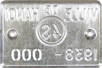 Indochine, Tonkin, Hanoï, plaque de taxe n° 000, 4 dollars, 1938