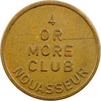 Maroc, Armée des États-Unis, 25 [cents], 4 OR MORE CLUB à Nouasseur, s.d