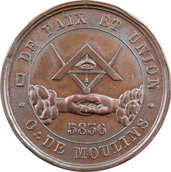 Orient de Moulins, Paix et Union, 5836 (1836) Paris
