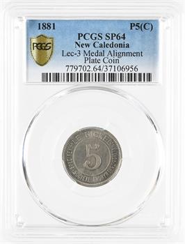Nouvelle-Calédonie, Société le Nickel, 5 centimes, frappe médaille, 1881, PCGS SP64